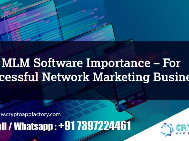 MLM Software Importance – For Successful Network Marketing Business – Crypto App Factory - 1/1